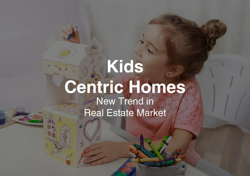 Kids Centric Homes